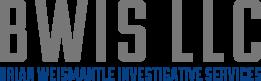 Brian Weismantle Investigative Services